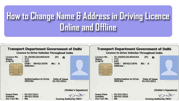 how to change name & address in driving licence online and offline